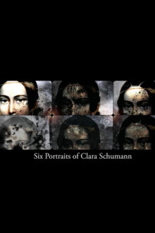 Stuart Pound - Six Portraits of Clara Schumann